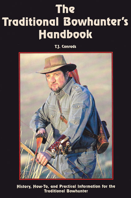 The Traditional Bowhunter's Handbook
